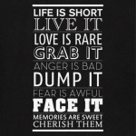 Life is short…