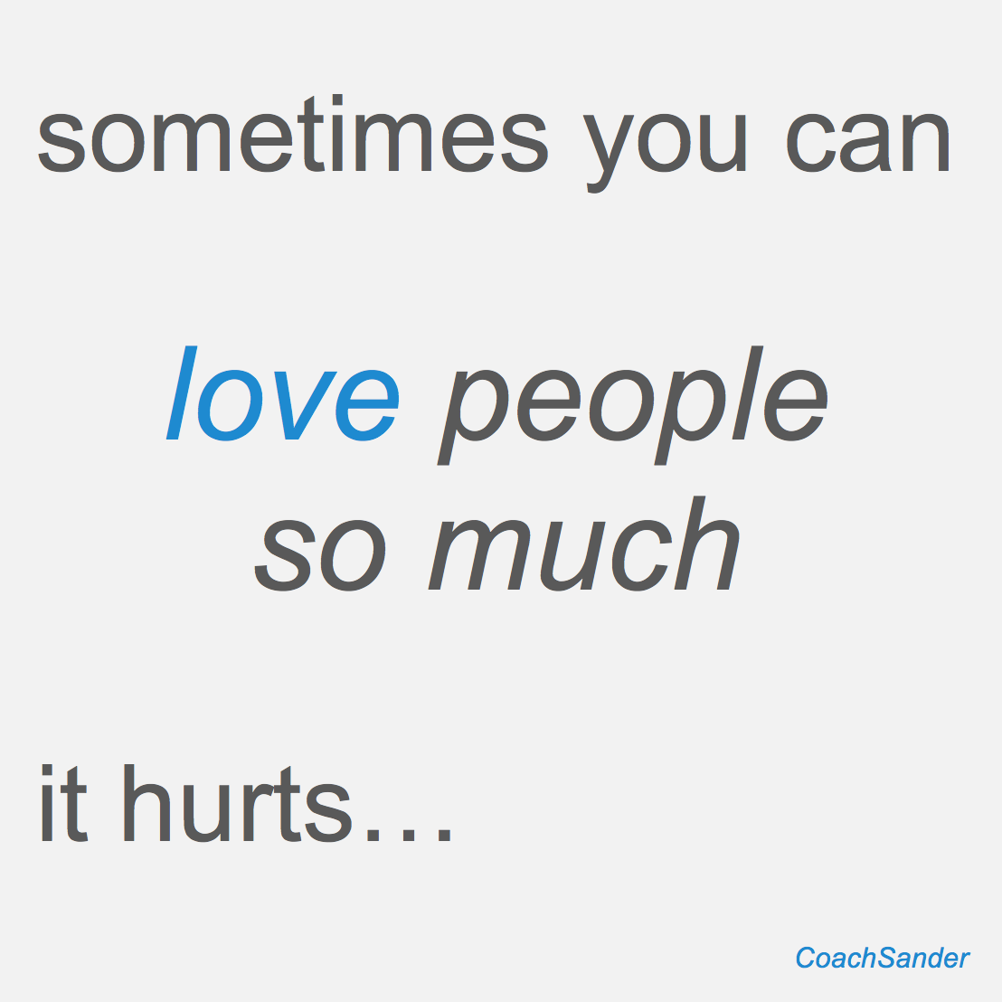 love people hurts - CoachSander.nl