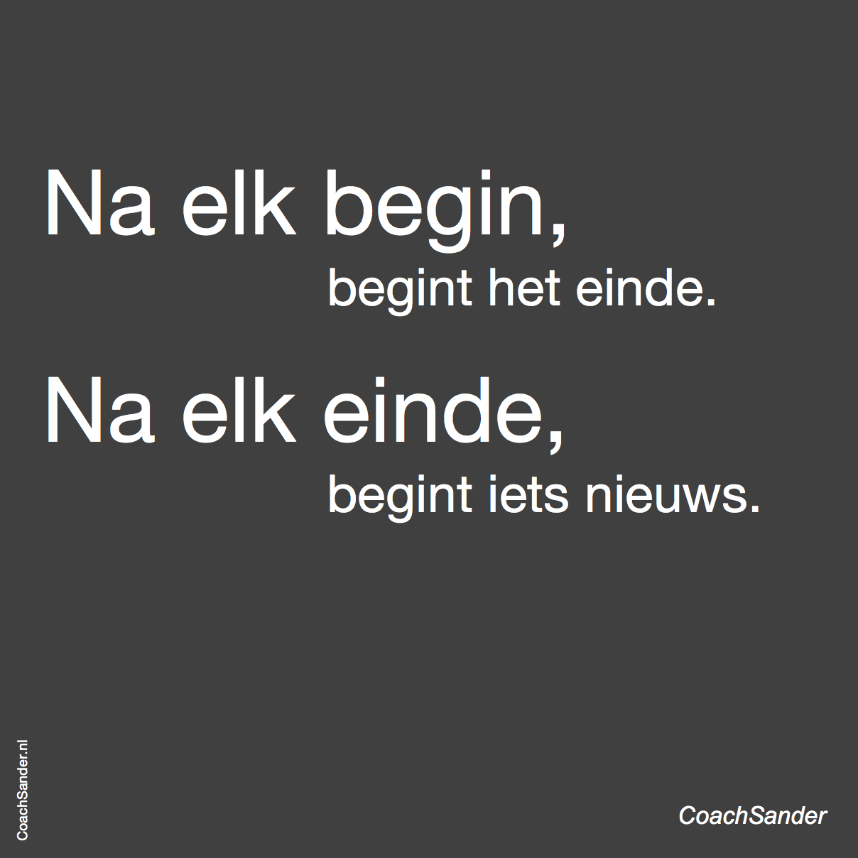 Na elk begin... CoachSander.nl