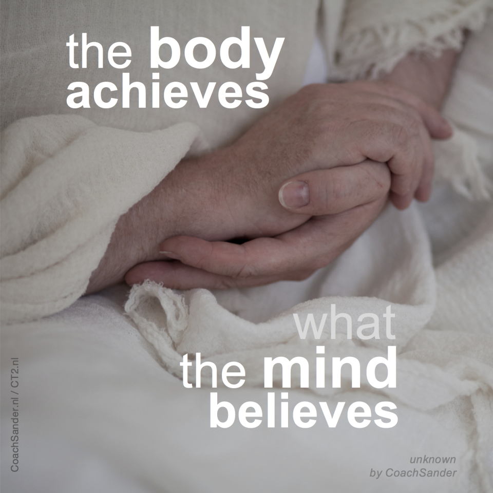 the body achieves - CoachSander.nl