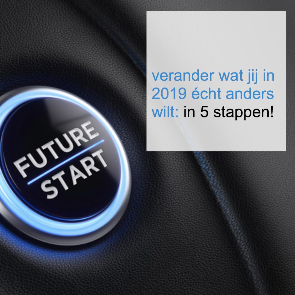 doe jij het in 2019 écht anders - CoachSander.nl