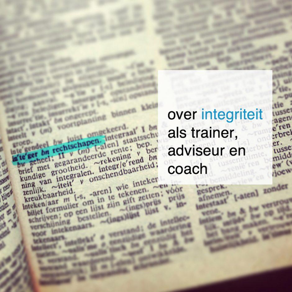 over integriteit als trainer, adviseur en coach - CoachSander.nl