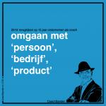 zelfstandig ondernemer: omgaan met 'persoon', 'bedrijf' en 'product'