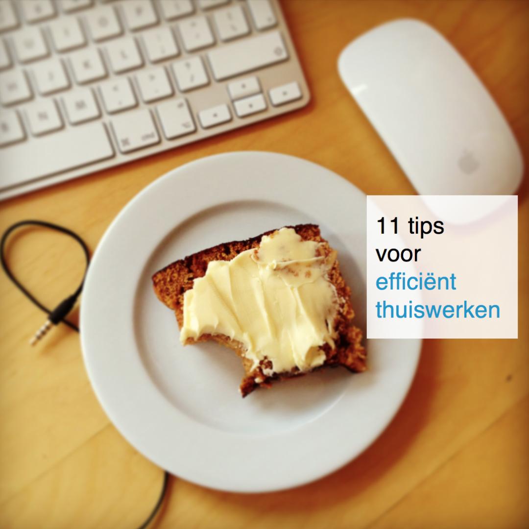 11 tips voor efficiënt thuiswerken - CoachSander.nl