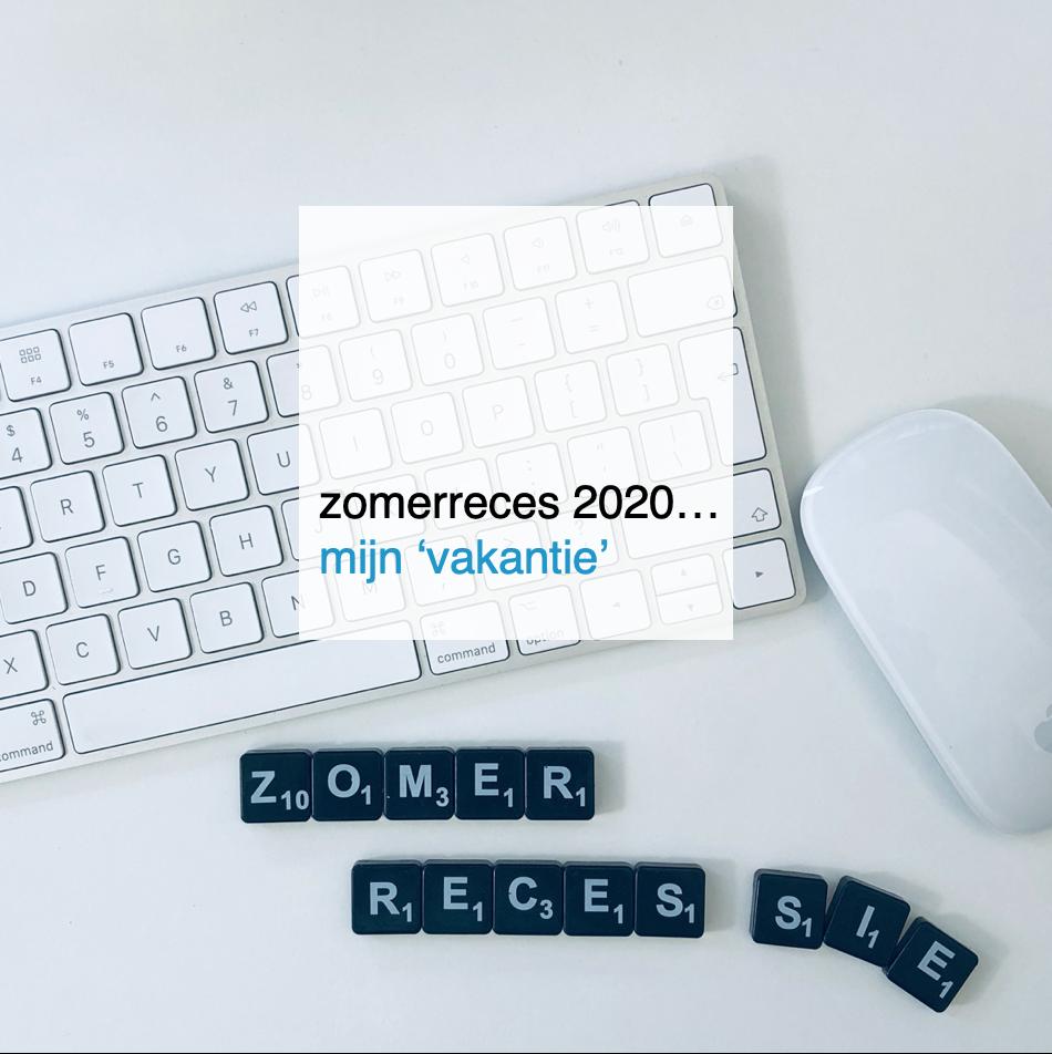 zomerreces 2020… mijn vakantie - CoachSander.nl